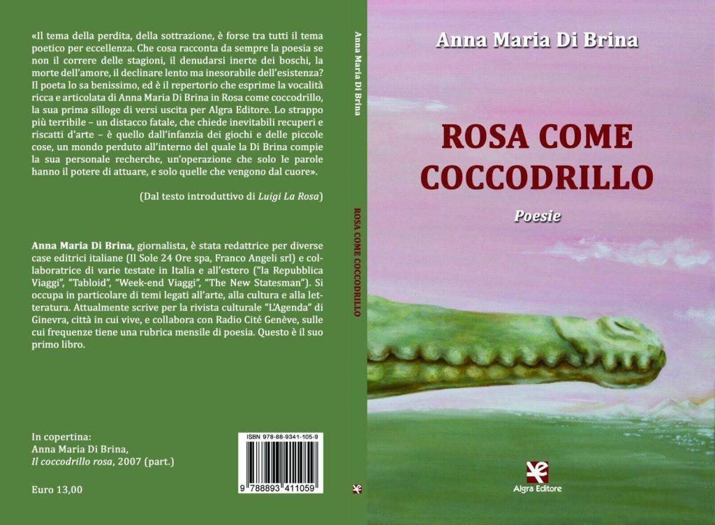 """""""Rosa come Coccodrillo"""" di Anna Maria Di Brina"""