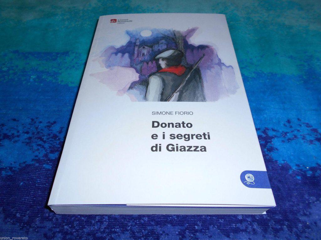 """""""Donato e i segreti di Giazza""""di Simone Fiorio"""