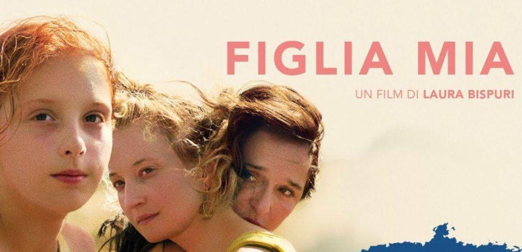 """""""FIGLIA MIA"""" di Laura Bispuri Lunedì 10 settembre ore 20.00 presso Cinema du Grütli - Ginevra"""